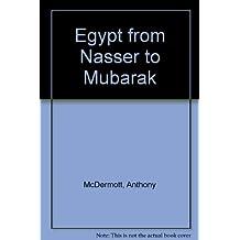 Egypt from Nasser to Mubarak: A Flawed Revolution