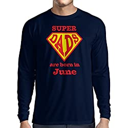 T-Shirt à Manches Longues Super Papas sont nés en Juin Cadeaux d'anniversaire Lui (Medium Bleu Multicolore)