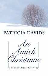 An Amish Christmas (Brides of Amish Country) by Patricia Davids (2011-06-01)