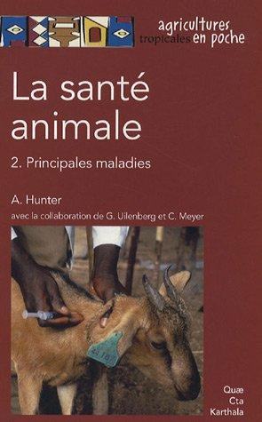 La santé animale T.2 Principales maladies