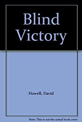 Blind Victory by David Howell (1986-05-05)