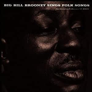 Big Bill Broonzy Sings Folk Songs [Import anglais]