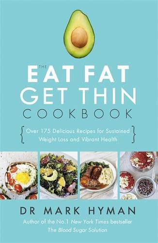 the-eat-fat-get-thin-cookbook-over-175-delicious-recipes-for-sustained-weight-loss-and-vibrant-healt