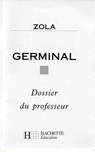 ZOLA GERMINAL. Livre du professeur