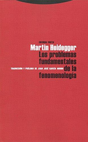 Los problemas fundamentales de la Fenomenología (Estructuras y Procesos. Filosofía) por Martin Heidegger