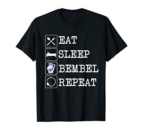Eat Sleep Bembel T-Shirt | Apfelwein T Shirt Geschenk Hessen