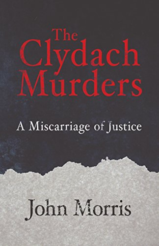 The clydach murders a miscarriage of justice ebook john morris the clydach murders a miscarriage of justice by morris john fandeluxe Gallery