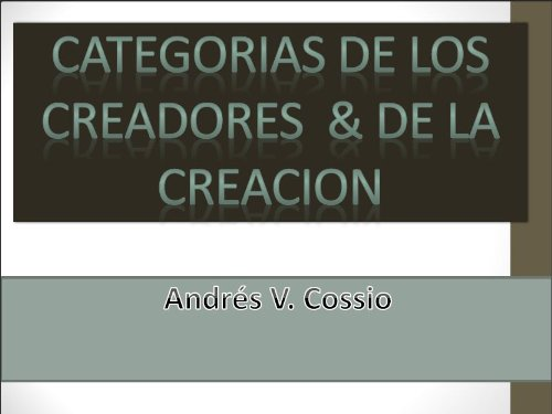 CATEGORIAS DE LOS CREADORES Y DE LA CREACION