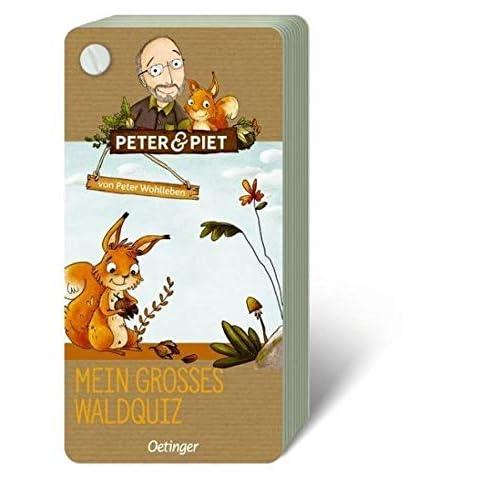 Peter & Piet. Mein großes Wald-Quiz: Mein Waldquiz