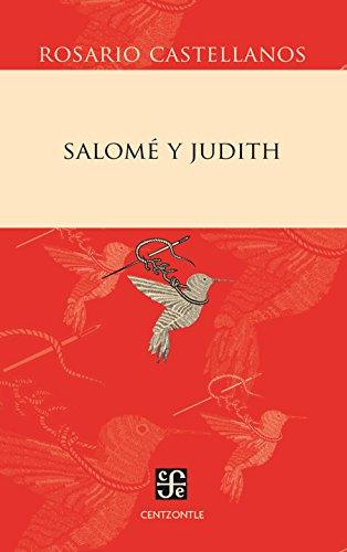 Salomé y Judith (Obras Reunidas nº 2) por Rosario Castellanos