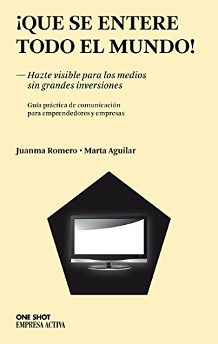 ¡Que se entere todo el mundo! (One Shot) por Marta Aguilar García