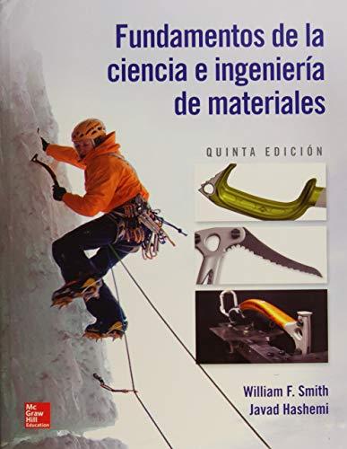 FUNDAMENTOS DE LA CIENCIA E INGENIERIA DE MATERIALES por William Smith