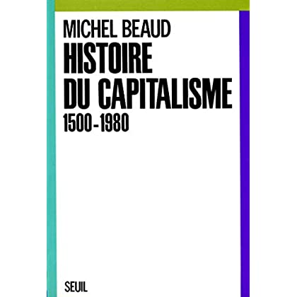 Histoire du capitalisme (1500-1980) (Economie)