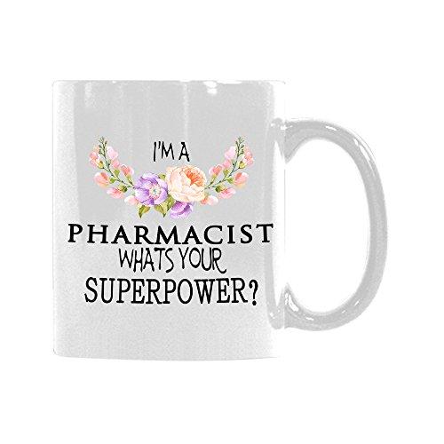 QUICKMUGS2U Blumenzitat-Becher Ich bin ein Apotheker, was Ihre SUPERPOWER Kaffeetasse Tee-Becher Keramik-Becher Bestes für Geburtstags-Geschenk 11 Unze-Keramik-Weiß (Apotheker Becher)