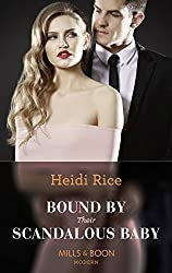 Bound By Their Scandalous Baby (Mills & Boon Modern)