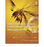 [(Data Protection and Information Lifecycle Management )] [Author: Tom Petrocelli] [Sep-2005]