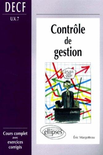 Controle de gestion DECF UV numéro 7 : Cours complet avec exercices corrigés