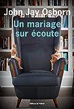 """Afficher """"Un Mariage sur écoute"""""""