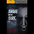 Awake In The Dark: A dark and gripping thriller