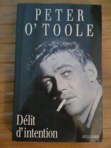 DELIT D'INTENTION par PETER O'TOOLE