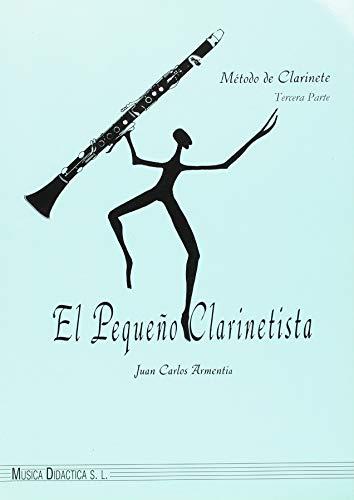 El pequeño clarinetista: Vol.III por Juan Carlos Armentia Velar