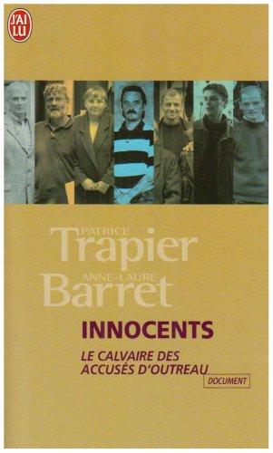 Innocents : Le calvaire des accusés d'Outreau par Patrice Trapier