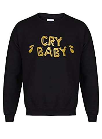 Cry Baby - Tears - Black- Unisex Fit Sweater - Fun Slogan Jumper (Medium - Chest 38-40 inches, w/Gold)
