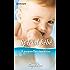 Spécial Bébé : 5 nouvelles inédites (Coup de coeur t. 119)
