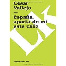 España, aparta de mí este cáliz (Poesia) (Spanish Edition)