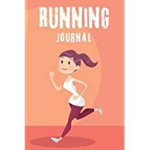 Running Journal: Let's Start a Healthy Life Daily Running Log Book 53 Week Personal Record Notebook Exercise Jogging Sports Runner Races: Volume 4 (Exercise & Fitness)