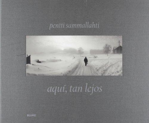 Descargar Libro Aqu¡, tan lejos: Fotografías de los años 1964-2011 de Pentti Sammallahti