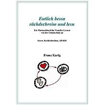 """Visuelles Lernen / Handbuch """"Entlich bessa rächdschreim und lesn"""": Kleines Handbuch für Visuelles Lernen von der Grundschule an"""