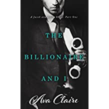 The Billionaire And I (Part One) (English Edition)