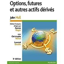 Options, futures et autres actifs dérivés 9e édition
