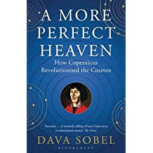 [(A More Perfect Heaven : How Copernicus Revolutionised the Cosmos)] [Author: Dava Sobel] published on (October, 2012)