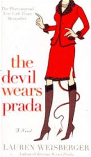 The Devil Wears Prada: A Novel