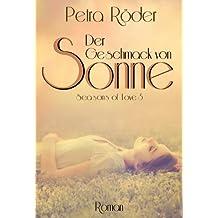 """""""Seasons of Love"""" - Der Geschmack von Sonne - Band 3"""