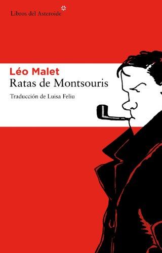 Ratas De Montsouris (Libros del Asteroide) por Léo Malet