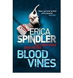 [(Blood Vines)] [Author: Erica Spindler] published on (October, 2010)