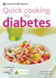 Quick Cooking for Diabetes: 70 recipes in 30 minutes or less (Pyramids) by Louise Blair (2008-11-03)