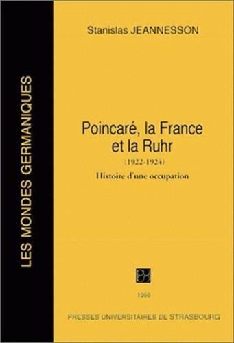 Poincarré, la France et la Ruhr, 1922-1924 : Histoire d'une occupation