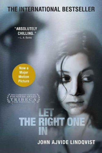 (Let the Right One In: A Novel (English Edition))