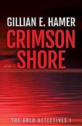 Crimson Shore by Gillian E Hamer (2014-06-01)