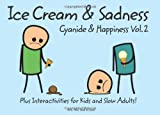 Cyanide and Happiness: Bk. 2: Ice Cream and Sadness