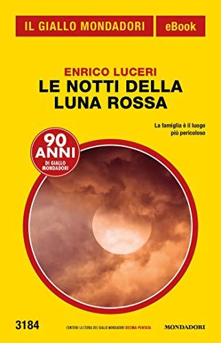 Le notti della luna rossa (Il Giallo Mondadori)