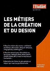 Les métiers de la création et du design 15e édition