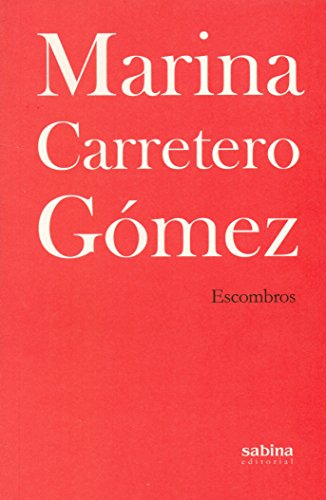 Escombros (MÍNIMA) por Marina Carretero Gómez