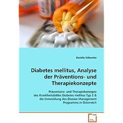 Diabetes mellitus, Analyse der Präventions- und Therapiekonzepte: Präventions- und Therapiekonzepte des Krankheitsbildes Diabetes mellitus Typ 2