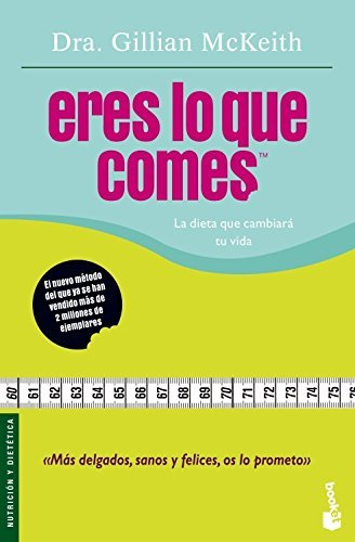 Eres Lo Que Comes/ You Are What You Eat (Nutricion y Dietetica) (Spanish Edition) by Gillian McKeith (2006-06-01)