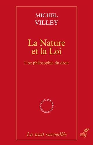 La Nature et la Loi - Une philosophie du droit